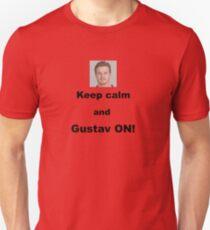 Keep calm and Gustav ON! Unisex T-Shirt