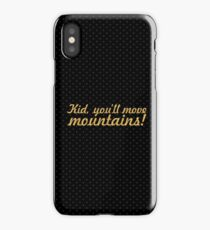 """Kid, you'll move... """"Dr. Seuss"""" Inspirational Quote iPhone Case/Skin"""