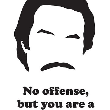 Ron Burgundy - No offence... by gazbar
