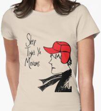Sleep Tight Ya Morons Womens Fitted T-Shirt