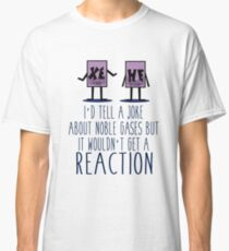 Xe He Chemistry Pun Classic T-Shirt
