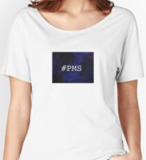 #PMS Women's Relaxed Fit T-Shirt