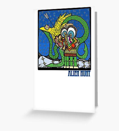 Alien Hunt Greeting Card