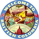 British Columbia BC Canada Vintage Welcome To Decal by hilda74