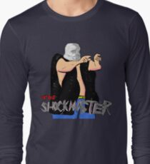 The Shockmaster Long Sleeve T-Shirt