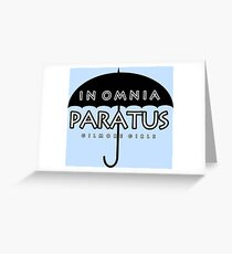 Gilmore Girls - In Omnia Paratus Greeting Card