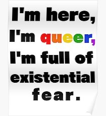 I'm here, I'm queer Poster