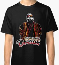 The Notorious B.I.G. - It was all a dream Classic T-Shirt