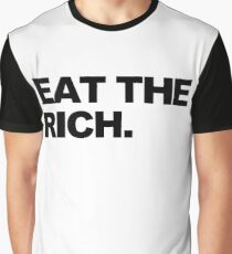 EAT THE RICH Graphic T-Shirt