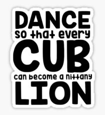 DANCE so that every cub... (thon) Sticker