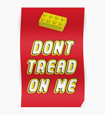 Don't Tread On Me Block Poster