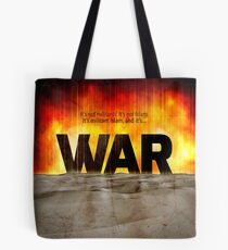 It's War Tote Bag