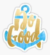 Do Good - Blue and Gold Sticker