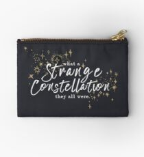 what a strange constellation they all were ... Studio Pouch