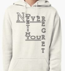 Never Regret Pullover Hoodie