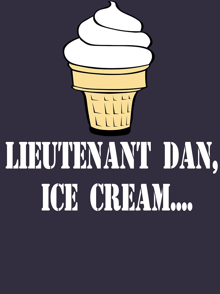 Forrest Gump Quote - Lieutenant Dan, Ice Cream... by movie-shirts
