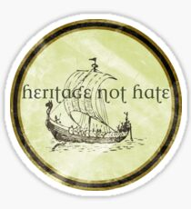 Viking Heritage Not Hate Sticker