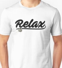 Relax you Slothy T-Shirt