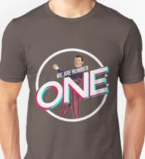 we are number one T-Shirt