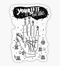 Your fate is in your hands Sticker