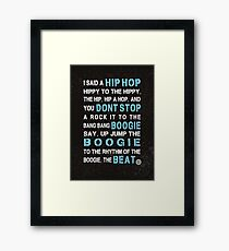 Sugar Hill Gang Rapper's Delight Hip Hop Lyrics Framed Print