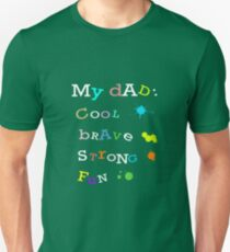 My Cool Brave Strong Fun Dad Fathers Gift Design Unisex T-Shirt
