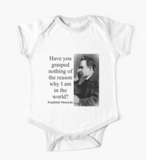 Have You Grasped Nothing - Nietzsche One Piece - Short Sleeve