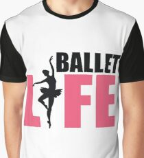 Ballet Life Graphic T-Shirt