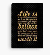Life is to short... Life Motivational Quote Canvas Print