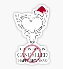 Christmas is Cancelled Sticker
