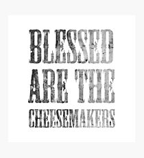 Blessed are the cheesemakers | Cult TV Best of British | Monty Python Photographic Print