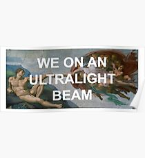 We On An Ultralight Beam Poster