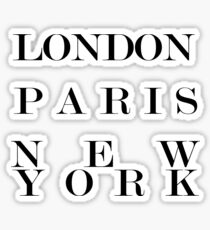 London Paris New York black and white typography Sticker
