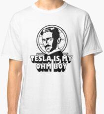 Tesla Is My Ohm Boy Classic T-Shirt