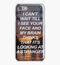 I can't wait till I see your face Flatsound {SAD LYRICS} iPhone Case/Skin