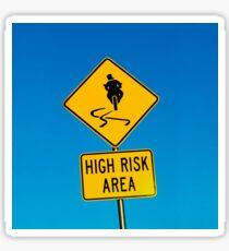 High Risk Area Sticker