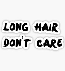 Long Hair - T Sticker