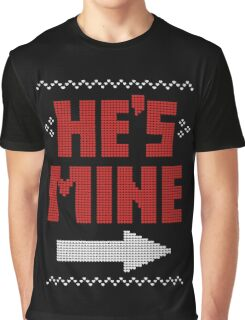 He's Mine She's Mine Matching Couple T-Shirts Graphic T-Shirt