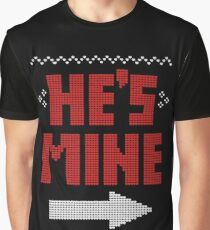 He's Mine She's Mine Matching Couple T-Shirts Graphic T-Shirt