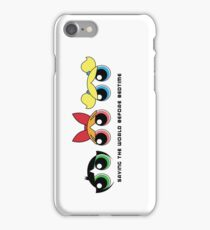 Saving the world - Three Girls Powerpuff iPhone Case/Skin