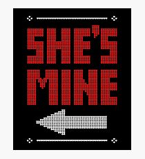 She's Mine He's Mine Matching Couple T-Shirts Photographic Print