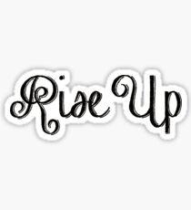 Rise Up Script  Sticker
