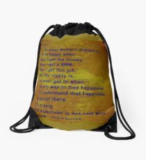 I'll be happy when ..... quote. Drawstring Bag