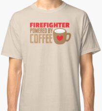 firefighter powered by coffee Classic T-Shirt