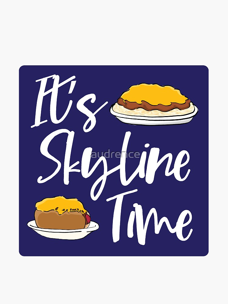 It's Skyline Time by audrence