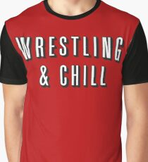 Wrestling & Chill Graphic T-Shirt