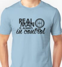 REAL MAN is always in control (1) T-Shirt