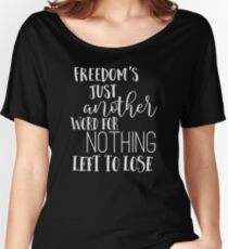 Janis Joplin Music Lyrics Quotes Typography - Freedom Women's Relaxed Fit T-Shirt