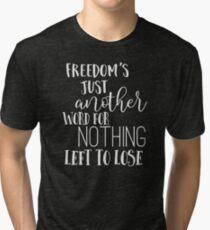 Janis Joplin Music Lyrics Quotes Typography - Freedom Tri-blend T-Shirt