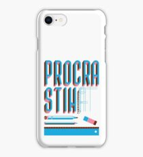 Procrastinate iPhone Case/Skin